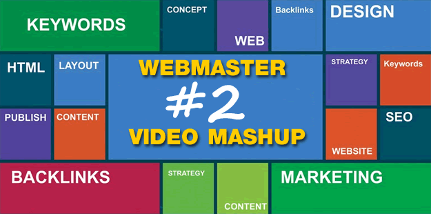 webmaster video mashup no2